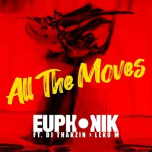 Euphonik – All the Moves (Extended)