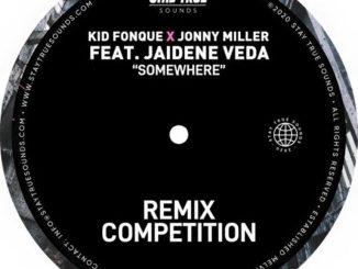 Kid Fonque & Jonny Miller – Somewhere (Tebza De SouL Remix) Ft. Jaidene Veda