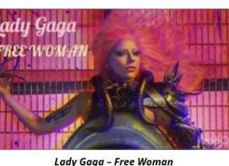 Lady Gaga – Free Woman