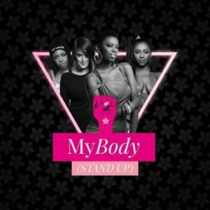 Lira, Mariechan & Gigi lamayne – My Body (Stand Up) Ft. GoodLuck