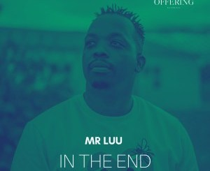 EP: Mr Luu – In The End