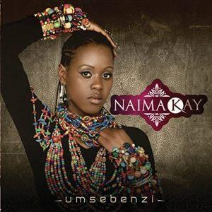 ALBUM: Naima Kay – Umsebenzi