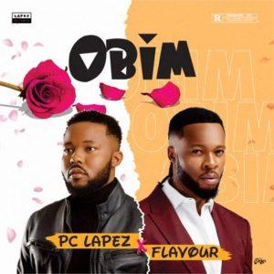 Pc Lapez – Obim ft. Flavour