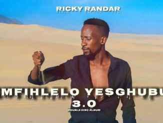 Ricky Randar – Imfihlelo Yesghubu 3.0