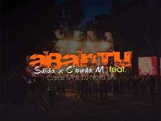 Sdida & C'buda M – Abantu ft Caras SA & DJ Nova SA