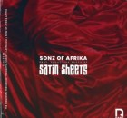Sonz Of Afrika – Satin Sheets Ft. Seductive Sapphire (Incl. Remixes)