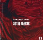 Sonz Of Afrika ft. Seductive Sapphire – Satin Sheets (Incl. Remixes)