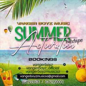 Vanger Boyz – Summer Activation Mixtape