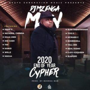 Dj Mzenga Man – End Of Year Cypher 2020