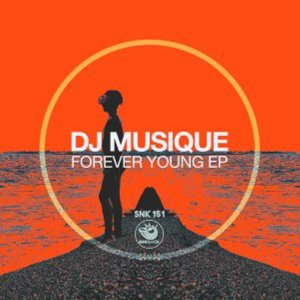 EP: DJ Musique – Forever Young