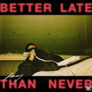EP: Febuary – Better Late Than Never