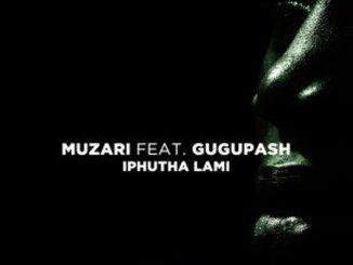 EP: Muzari – Iphutha Lami Ft. GuguPash