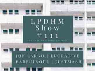 Earful Soul – LPDHM #111 (Guest Mix)