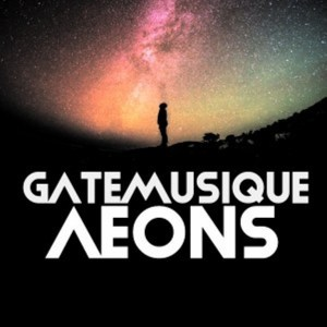 GateMusique – Aeons (Original Mix)