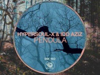 HyperSOUL-X & Idd Aziz – Pendula