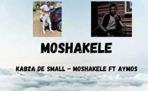 Kabza De Small – Moshakele Ft. Aymos