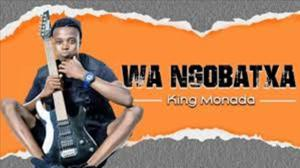 VIDEO: King Monada – Wa Ngobatxa ft. Mack Eaze & Jen Jen