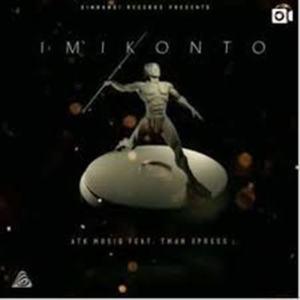ATK MusiQ Ft. Tman Xpress – Imikonto [Mix Cut]