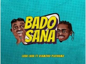 Lava Lava ft. Diamond Platnuz – Bado Sana Video,Lava Lava ft. Diamond Platnuz – Bado Sana