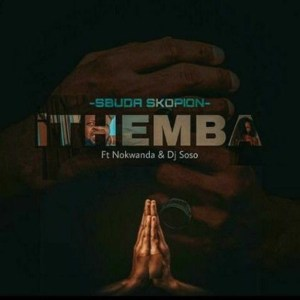 Sbuda Skopion ft. Nokwanda & Deejay Soso – iThemba