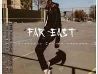 TribeSoul Ft. Philhamornic – Far East