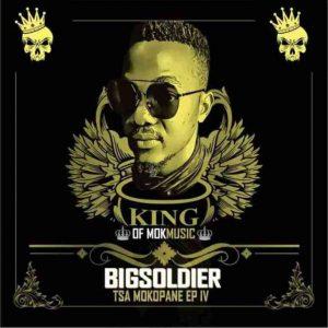 Big Soldier & Tsamokopane IV – Journey To Success EP