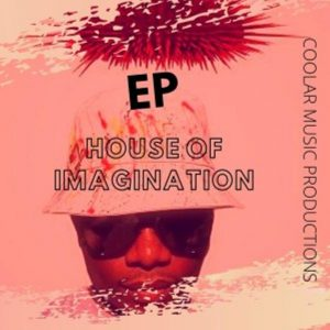 Coolar – House of Imagination EP