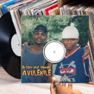DJ Cleo Ft. Ishmael – Avulekile