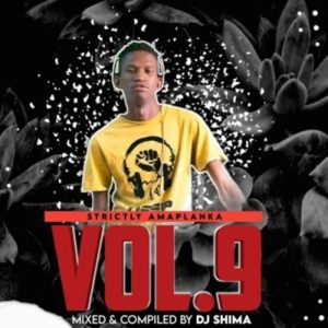 Dj Shima – Strictly Amaplanka Vol.9 Mix