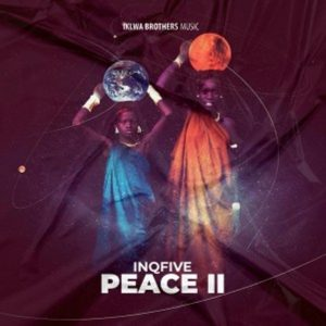 InQfive – Peace II EP