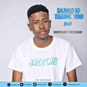 Jazzman – Danko Is Thank You Vol. 1 Mix
