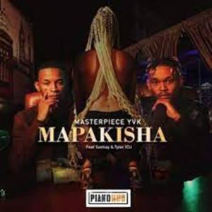 MasterPiece YVK Ft. Seekay & Tyler ICU – Mapakisha