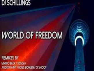 ReJohn Ft. DJ Schillings & Sir Gladis – World of Freedom (Radio Edit) [DEEP HOUSE]