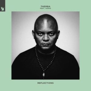 Themba – Reflections ft. Thoko SA