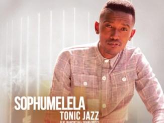 Tonic Jazz Ft. Mampintsha & Drama Drizzy – Sophumelela