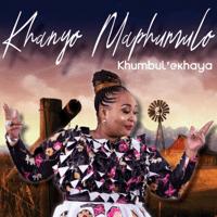 Khanyo Maphumulo - Khumbul 'Ekaya