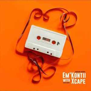 HouseXcape – Em'kontii With Xcape Vol. 2