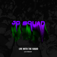 Planetboom - JC Squad (Live with the Squad)