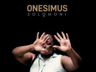 """Onesimus - """"Solomoni"""""""