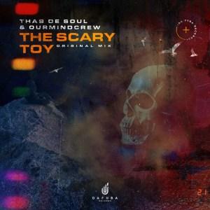 Thab De Soul & OurMindCrew – The Scary Toy (Original Mix)