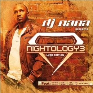 DJ Nana – Nightology Vol. 3 (Lush Edition)