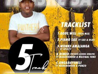 Thuske SA – Gods Will (Tech Mix),EP: Thuske SA – 5 Tracks Appreciation