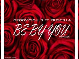 Groovysouls, Priscilla Betti – Be by You (Aimo Remix)