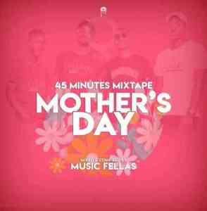 Music Fellas – Mother's Day Mix