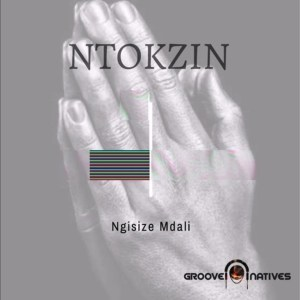 Ntokzin – Ngisize Mdali ft. Boohle & The Majesties