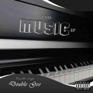 Prosoul Da Deejay & Double Gee – I Am Music EP