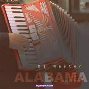 DJ Nastor – Alabama