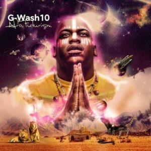 G-Wash – Afrofuturism EP