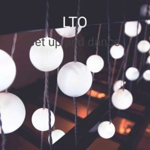 LTO – Get up and Dance