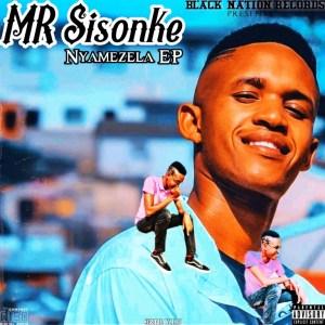 Mr Sisonke – Nyamezela